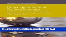 Books Critical International Political Economy: Dialogue, Debate and Dissensus Free Online