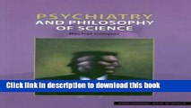 Books Psychiatry and Philosophy of Science (Philosophy and Science) Full Online