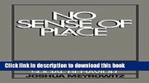 Ebook No Sense of Place: The Impact of Electronic Media on Social Behavior Free Online