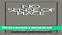 Books No Sense of Place: The Impact of Electronic Media on Social Behavior Full Online
