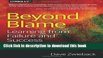 Ebook Beyond Blame: Learning From Failure and Success Free Online