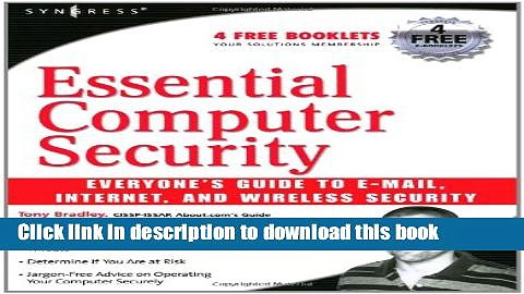 Ebook Essential Computer Security: Everyone s Guide to Email, Internet, and Wireless Security Free