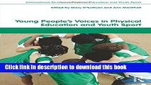 Ebook Young People s Voices in Physical Education and Youth Sport Free Online