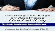 Books Gaining the Edge by Analyzing Handwriting: Simple Secrets That Will Improve Your Profits and
