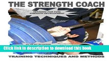 Ebook THE STRENGTH COACH Training techniques and methods: Training techniques and methods for pure
