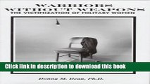 Ebook Warriors Without Weapons: The Victimization of Military Women Free Online