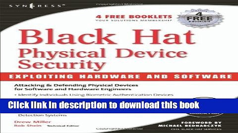 Ebook Black Hat Physical Device Security: Exploiting Hardware and Software Free Online