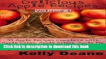 Ebook Delicious Apple Recipes   44 Apple Recipes Complete With Apple Cakes, Apple Crisps, Apple