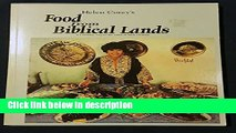 Ebook Helen Corey s Food from Biblical Lands: A Culinary Trip to the Land of Bible History