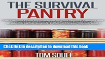 Books The Survival Pantry: The Ultimate Guide for Beginners on Food Storage, Canning and