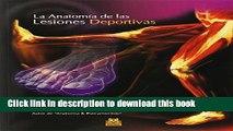 Ebook|Books} ANATOM�A DE LAS LESIONES DEPORTIVAS, LA (Color) (Spanish Edition) Free Online