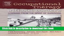Books Occupational Therapy Without Borders - Volume 1: Learning From The Spirit of Survivors, 1e