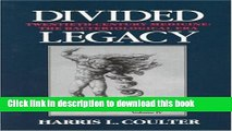 Ebook Divided Legacy, Volume IV: A History of the Schism in Medical Thought Free Online