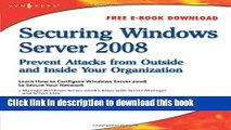 Ebook Securing Windows Server 2008: Prevent Attacks from Outside and Inside Your Organization Full