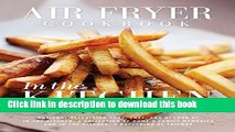 Books Air Fryer Cookbook: In the Kitchen (New Edition) Free Online