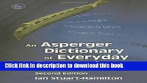 Books An Asperger Dictionary of Everyday Expressions (Stuart-Hamilton, An Asperger Dictionary of
