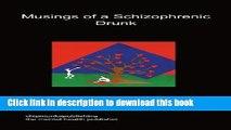 PDF  Musings of a Schizophrenic Drunk  Online