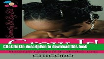 Ebook|Books} Grow It: How to Grow Afro-Textured Hair to Maximum Lengths in the Shortest Time Free