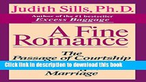 Ebook|Books} A Fine Romance: The Passage of Courtship from Meeting to Marriage Full Online