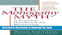 Ebook The Monogamy Myth: A Personal Handbook for Recovering from Affairs, Third Edition Full Online