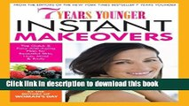 Ebook|Books} 7 Years Younger Instant Makeovers: The Quick   Easy Anti-Aging Plan for Beautiful