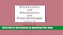 Ebook Portraits of Pioneers in Psychology: Volume III (Portraits of Pioneers in Psychology