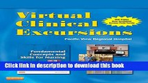 Books Virtual Clinical Excursions 3.0 for Fundamental Concepts and Skills for Nursing, 4e Full