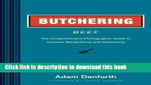 Books Butchering Beef: The Comprehensive Photographic Guide to Humane Slaughtering and Butchering