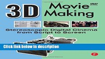 Ebook 3D Movie Making: Stereoscopic Digital Cinema from Script to Screen Full Download