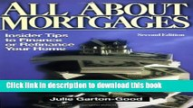 Ebook All about Mortgages: Insider Tips to Finance or Refinance Your Home Full Online