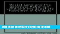 Books Basta! Land and the Zapatista Rebellion: Land and the Zapatista Rebellion in Chiapas Free