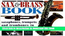 [Read PDF] The Sax   Brass Book: Saxophones, Trumpets and Trombones in Jazz, Rock and Pop Download