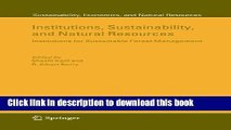 Ebook Institutions, Sustainability, and Natural Resources: Institutions for Sustainable Forest