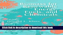 Books Biomass for Renewable Energy, Fuels, and Chemicals Free Online