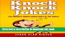 Books Knock Knock Jokes: The Funniest Knock Knock Jokes In The World (Knock Knock Jokes, Jokes,