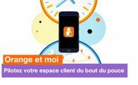Application Orange et moi - Pilotez votre espace client sur le bout du pouce - Orange
