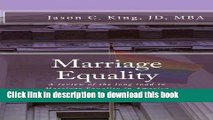 Ebook Marriage Equality: A review of the long road to Marriage Equality in America Full Online