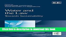 Books Water and the Law: Towards Sustainability (IUCN Academy of Environmental Law series) Full