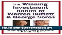 Ebook The Winning Investment Habits of Warren Buffett   George Soros Full Online