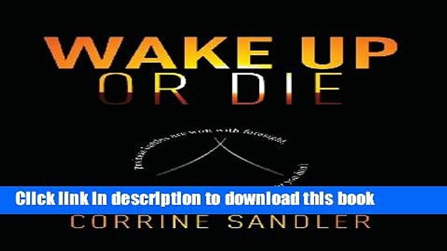 Books Wake Up Or Die: Business Battles Are Won With Foresight, You Either Have It Or You Don t