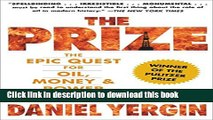 Books The Prize: The Epic Quest for Oil, Money   Power Full Online