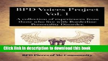 Ebook BPD Voices Project Vol. 1: A collection of experiences from those who experience Borderline