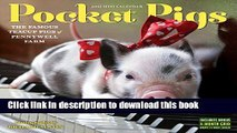 Books Pocket Pigs Mini Wall Calendar 2017: The Famous Teacup Pigs of Pennywell Farm Free Online