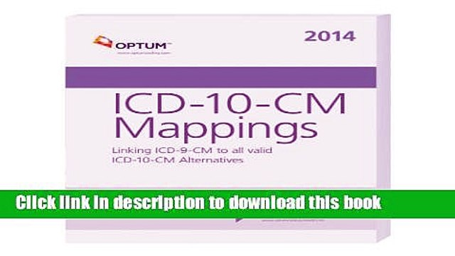 [PDF] ICD-10-CM Mappings: Linking ICD-9-CM to All Valid ICD-10-CM Read Full Ebook