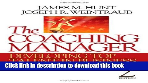 Ebook The Coaching Manager: Developing Top Talent in Business Full Online KOMP