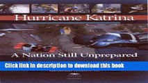 Ebook Hurricane Katrina, A Nation Still Unprepared: Special Report Together with Additional Views