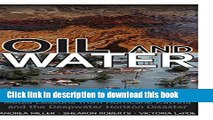 Books Oil and Water: Media Lessons from Hurricane Katrina and the Deepwater Horizon Disaster Full