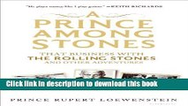 Ebook A Prince Among Stones: That Business with The Rolling Stones and Other Adventures Full