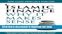 [Read PDF] Islamic Finance: Why It Makes Sense - Understanding its Principles and Practices Ebook