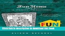 Fun Home: A Family Tragicomic [Read] Full Ebook - video